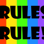 Rules rule!