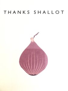 Thanks Shallot