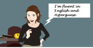 Hyper Clarity – Speaking Asperguese